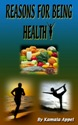 Reasons for Being Healthy